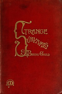 Strange Survivals: Some Chapters in the History of Man