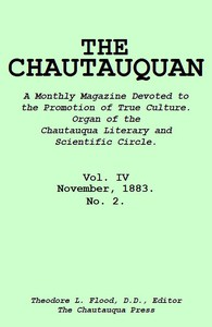 Cover of The Chautauquan, Vol. 04, November 1883 A Monthly Magazine Devoted to the Promotion of True Culture. Organ of the Chautauqua Literary and Scientific Circle.