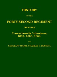 Cover of History of the Forty-second regiment infantry, Massachusetts volunteers, 1862, 1863, 1864