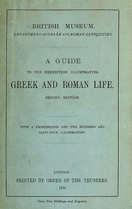 Cover of A Guide to the Exhibition Illustrating Greek and Roman Life