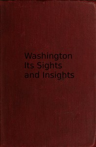 Cover of Washington, its sights and insights