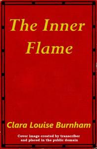 The Inner Flame: A Novel