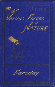 Cover of On the various forces of nature and their relations to each other