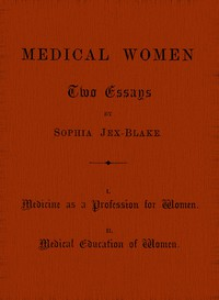 Medical Women: Two Essays