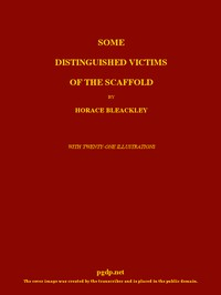 Cover of Some Distinguished Victims of the Scaffold