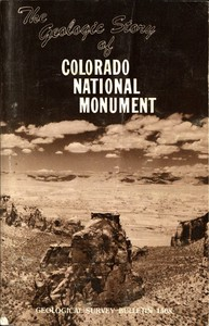 The Geologic Story of Colorado National MonumentRevised Edition
