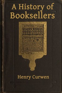 Cover of A History of Booksellers, the Old and the New