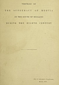 Cover of Vestiges of the supremacy of Mercia in the south of England during the eighth century