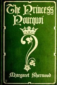 Cover of The Princess Pourquoi