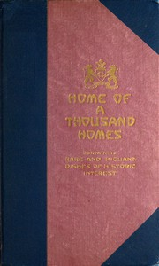Cover of Congress Hotel, Home of a Thousand Homes Rare and Piquant Dishes of Historic Interest