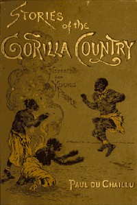 Stories of the Gorilla Country, Narrated for Young People