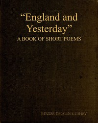 """Cover of """"England and Yesterday"""": A Book of Short Poems"""