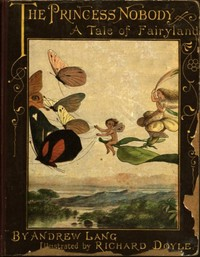 Cover of The Princess Nobody: A Tale of Fairyland