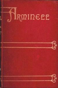 Arminell: A Social Romance, Vol. 1