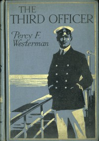 The Third Officer: A Present-day Pirate Story