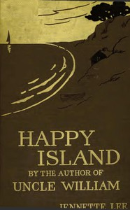 """Cover of Happy Island: A New """"Uncle William"""" Story"""