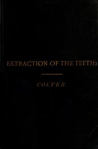Cover of Extraction of the Teeth