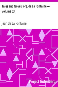 Cover of Tales and Novels of J. de La Fontaine — Volume 03