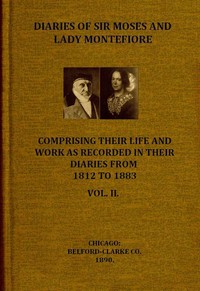 Cover of Diaries of Sir Moses and Lady Montefiore, Volume 2 (of 2) Comprising Their Life and Work as Recorded in Their Diaries, from 1812 to 1883