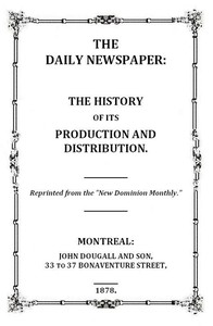 The Daily Newspaper: The History of Its Production and Distibution