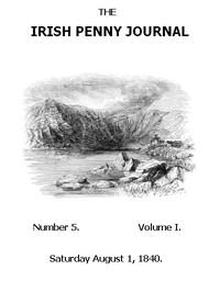 The Irish Penny Journal, Vol. 1 No. 05, August 1, 1840