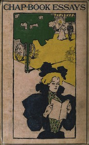 Cover of Essays from the Chap-Book Being a Miscellany of Curious and interesting Tales, Histories, &c; newly composed by Many Celebrated Writers and very delightful to read.