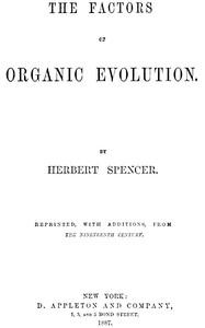 The Factors of Organic Evolution