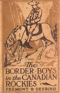 Cover of The Border Boys in the Canadian Rockies