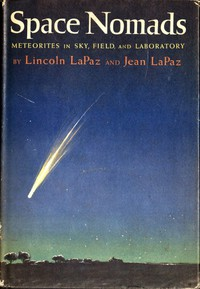 Space Nomads: Meteorites in Sky, Field, and Laboratory