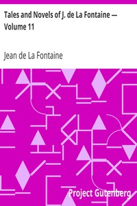 Cover of Tales and Novels of J. de La Fontaine — Volume 11