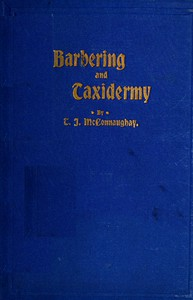 Barbers' Manual (Part 1); Text Book on Taxidermy (Part 2)
