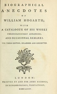 Cover of Biographical Anecdotes of William Hogarth, With a Catalogue of His Works