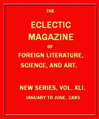 Cover of Eclectic Magazine of Foreign Literature, Science, and Art, January 1885