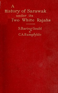 Cover of A History of Sarawak under Its Two White Rajahs 1839-1908