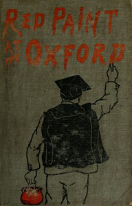 Red Paint at Oxford: Sketches
