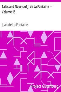 Cover of Tales and Novels of J. de La Fontaine — Volume 15