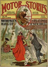 Cover of Motor Matt's Make Up; or, Playing a New Rôle