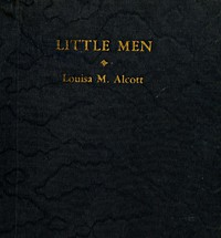 Cover of Little Men: Life at Plumfield with Jo's Boys