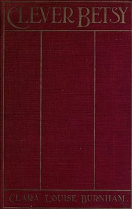 Cover of Clever Betsy: A Novel