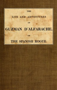 Cover of The Life and Adventures of Guzman D'Alfarache, or the Spanish Rogue, vol. 2/3