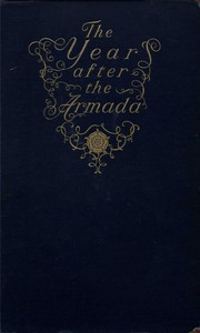 The Year after the Armada, and Other Historical Studies