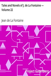 Cover of Tales and Novels of J. de La Fontaine — Volume 22