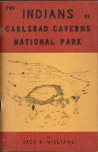 Cover of The Indians of Carlsbad Caverns National Park