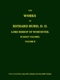 Cover of The Works of Richard Hurd, Volume 2 (of 8)