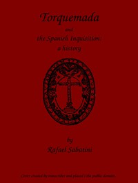Cover of Torquemada and the Spanish Inquisition: A History