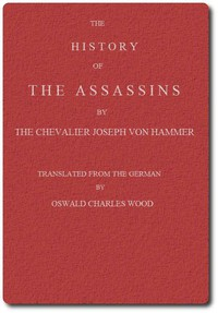 The History of the Assassins, Derived from Oriental Sources