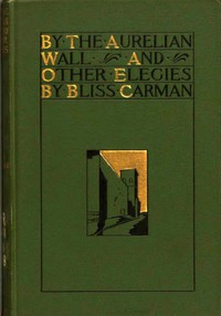 Cover of By the Aurelian Wall, and Other Elegies