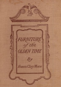 Cover of Furniture of the Olden Time