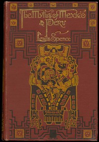 Cover of The Myths of Mexico & Peru