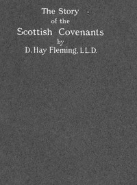 The Story of the Scottish Covenants in Outline